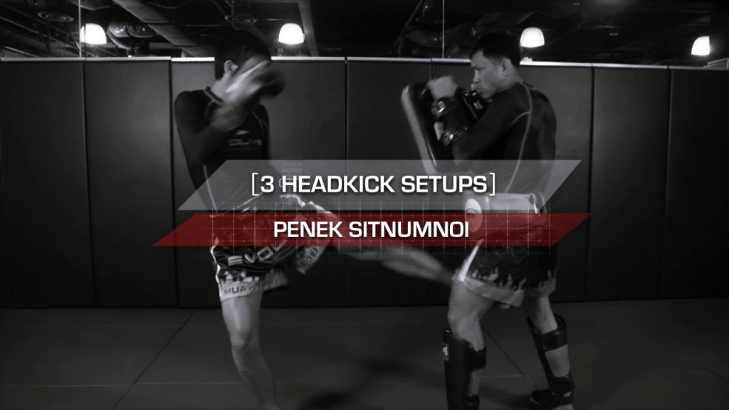 3 Head Kick Setups