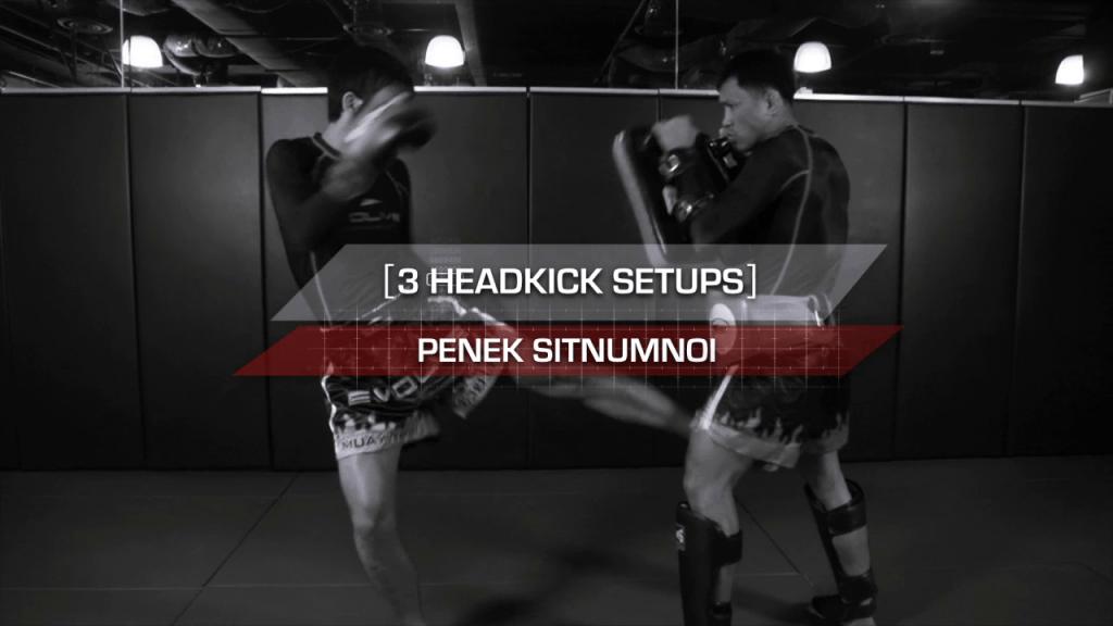3 Head Kick Setups