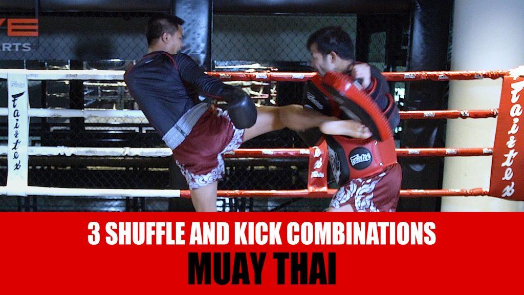 3 Shuffle And Kick Combinations