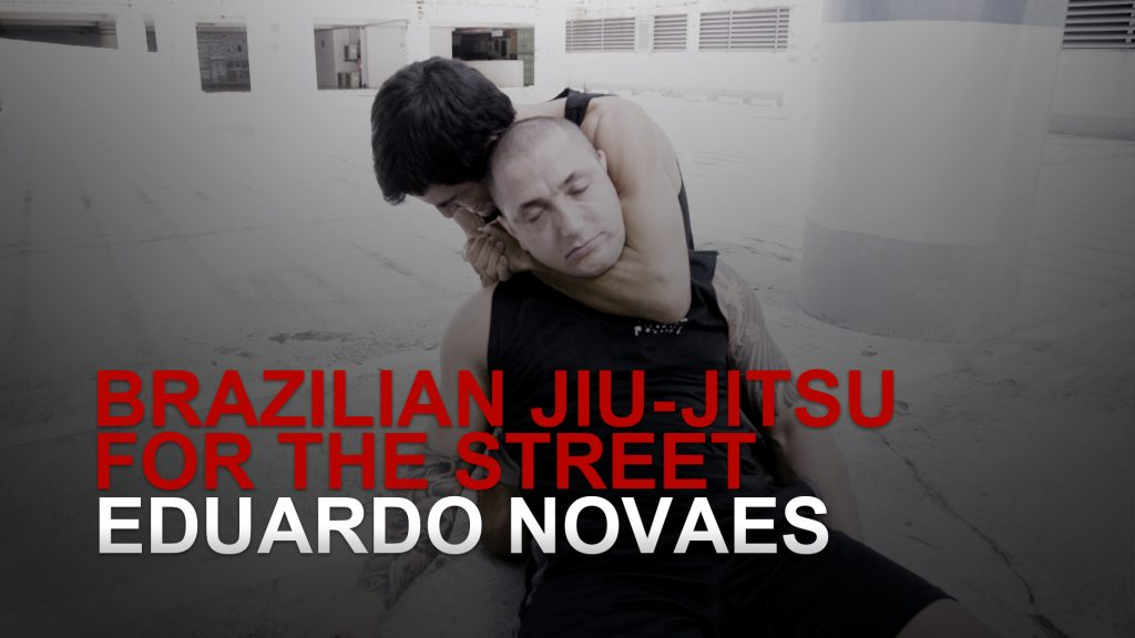Brazilian Jiu-Jitsu For The Street: Rear Naked Choke