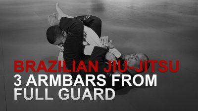 3 Armbars From Full Guard
