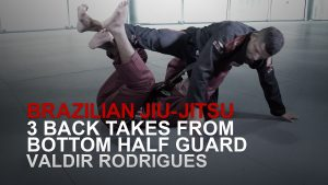 3 Back Takes From Top Half Guard