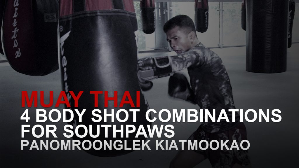 Muay Thai: 4 Body Shot Combinations For Southpaws