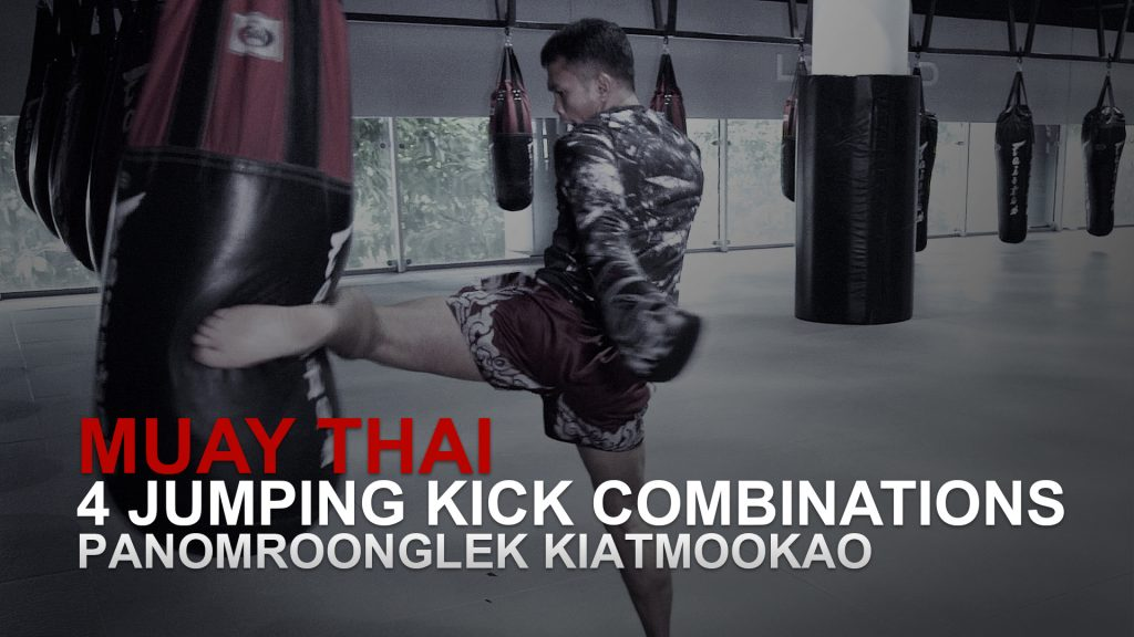 Muay Thai: 4 Jumping Kick Combinations