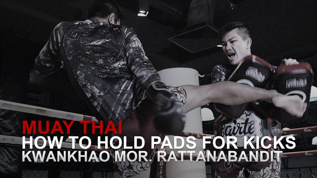 How To Hold Pads For Kicks In Muay Thai
